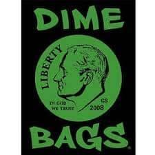 Dime Bags